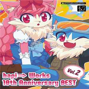 Various - Hapi⇒ Works 10th Anniversary Best Vol.2