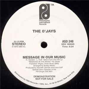 The O'Jays - Message In Our Music / Darlin' Darlin' Baby (Sweet Tender, Love)