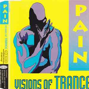 Pain - Visions Of Trance