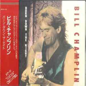 Bill Champlin - Burn Down The Night