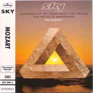 Sky , Neville Marriner, The Academy Of St. Martin-in-the-Fields - The Mozart Album
