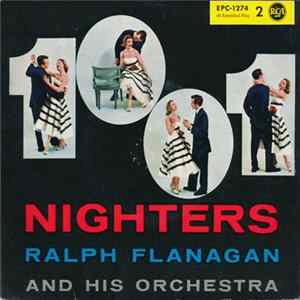 Ralph Flanagan And His Orchestra - 1001 Nighters