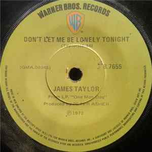 James Taylor - Don't Let Me Be Lonely Tonight