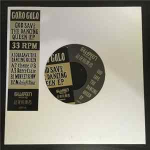 Goro Golo - God Save The Dancing Queen EP