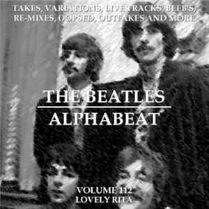 The Beatles - Alphabeat Volume 112 - Lovely Rita