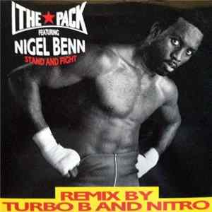 The Pack Featuring Nigel Benn - Stand & Fight (Remix By Turbo B And Nitro)