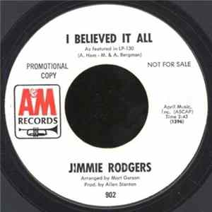 Jimmie Rodgers - I Believed It All / You Pass Me By