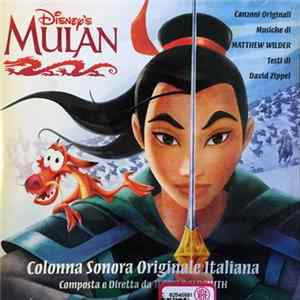 Matthew Wilder & David Zippel / Jerry Goldsmith - Mulan (Colonna Sonora Originale Italiana)