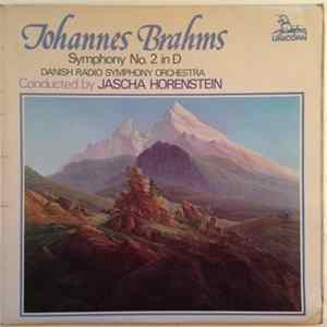 Johannes Brahms, Danish Radio Symphony Orchestra Conducted By Jascha Horenstein - Symphony No. 2 In D
