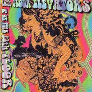 13th Floor Elevators - Up On The 13th Floor