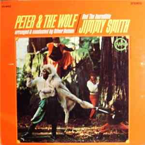 The Incredible Jimmy Smith - Peter & The Wolf