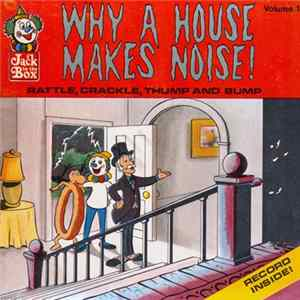Paul Winchell - Why A House Makes Noise!