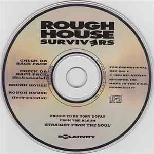 Rough House Survivers - Check Da Back Pack / Rough House